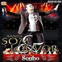 Quando Ele Chega - Banda Som e Louvor 2011 - Sonho.mp3