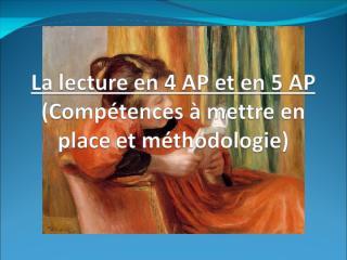 La_lecture_en_4_AP_et_en_5.pps