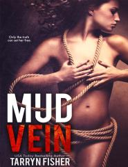 Mud Vein - Tarryn Fisher.pdf