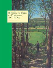Historia da Igreja na Plenitude dos Tempos-Manual do Aluno.pdf
