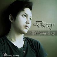 Tak Mampu Lagi - Diary