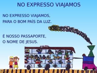No Expresso Viajamos.ppt