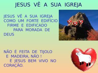 Jesus vê a sua Igreja.ppt