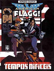 graphic album # 03 - american flagg - tempos difíceis.cbr