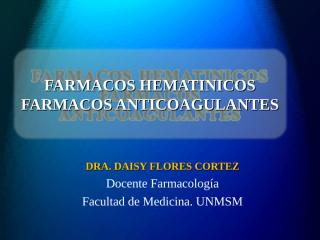 Hematinicos_Anticoagulantes.PPT